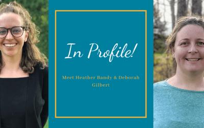 In Profile! Heather Bandy & Deborah Gilbert