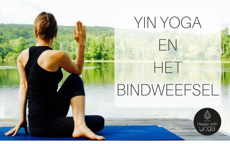 yin yoga en het bindweefsel