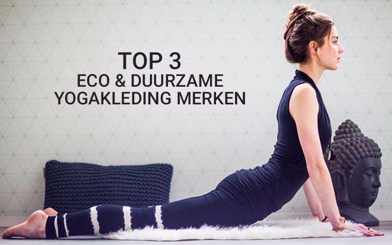 eco en duurzame yogakleding merken top 3