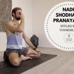Nadi shodhana pranayama – uitleg en voordelen