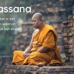 Vipassana – wat is het en waarom zou je het doen?