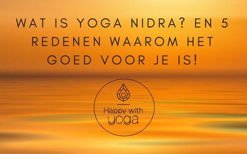 Wat is Yoga Nidra?
