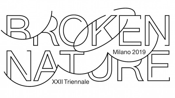THE XXII TRIENNALE DI MILANO_ BROKEN NATURE: Design Takes on Human Survival