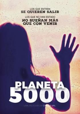 Película: Planeta 5000 (2019) | abandomoviez.net