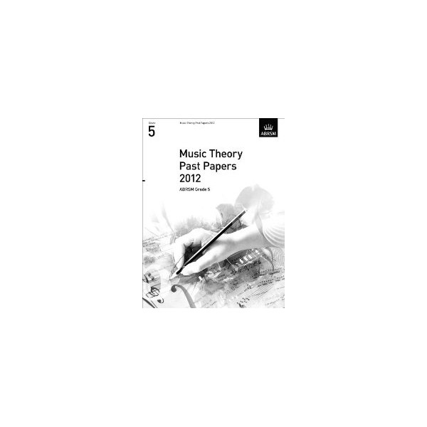 ABRSM Music Theory Past Papers Gd 5