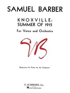 Samuel Barber: Knoxville: Summer Of 1915 Op.24 (Voice