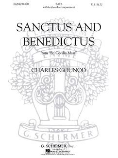 Charles Gounod: Sanctus And Benedictus (St. Cecilia Mass