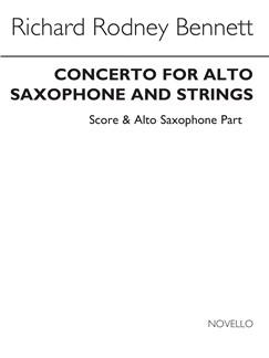 Richard Rodney Bennett: Saxophone Concerto For Alto Sax
