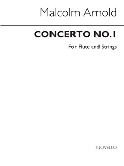 Malcolm Arnold: Concerto No.1 For Flute And Strings Op.45