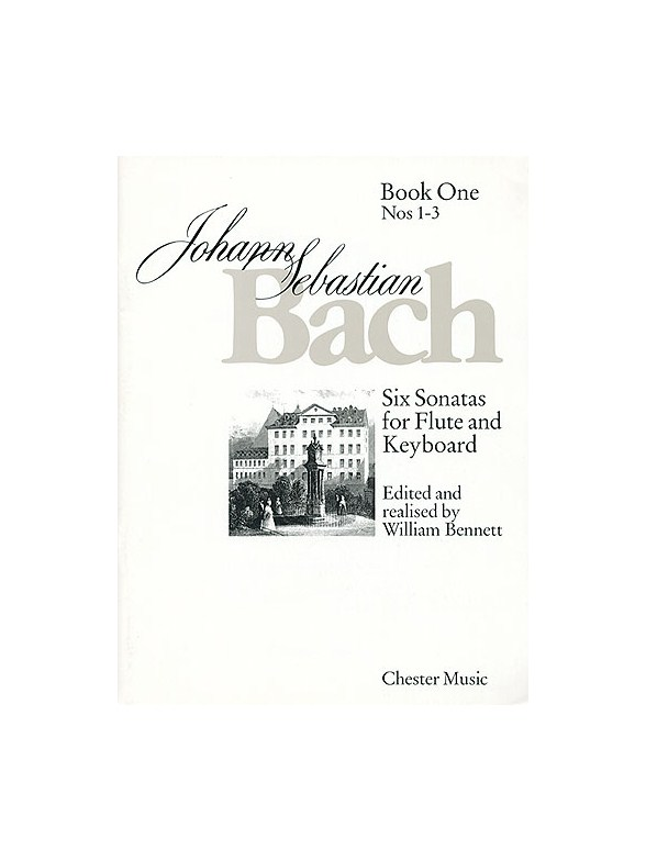 J.S. Bach: Six Sonatas For Flute And Keyboard Book One Nos