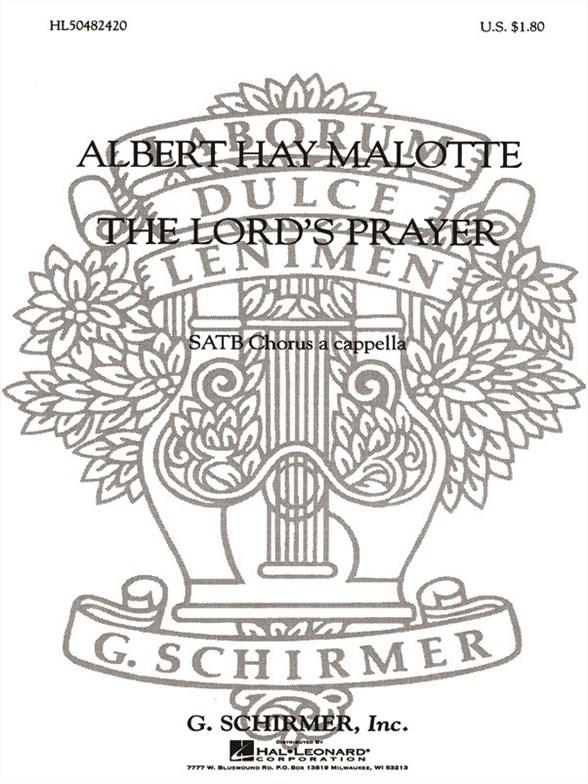 Sheet Music : Albert Hay Malotte: The Lord's Prayer (SATB