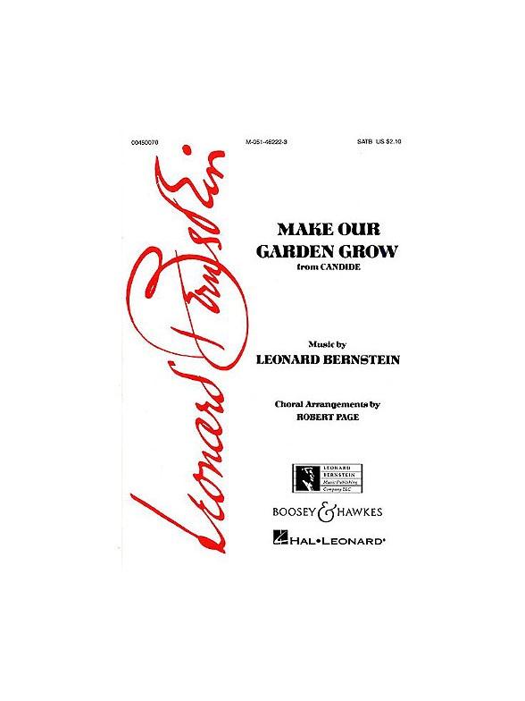 Sheet Music : Leonard Bernstein: Make Our Garden Grow