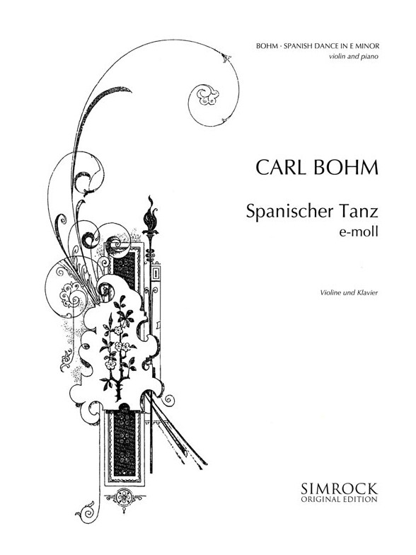 Sheet Music : Carl Bohm: Spanish Dance (Violin and Piano)