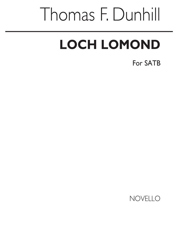 Sheet Music : Thomas F. Dunhill: Loch Lomond (SATB) (SATB