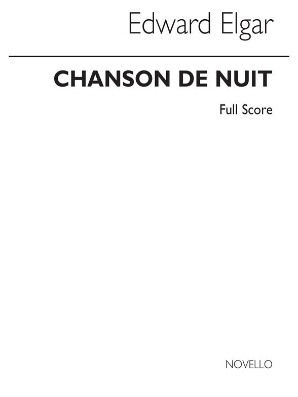 Sheet Music : Elgar: Chanson De Nuit (Full Score) (Orchestra)