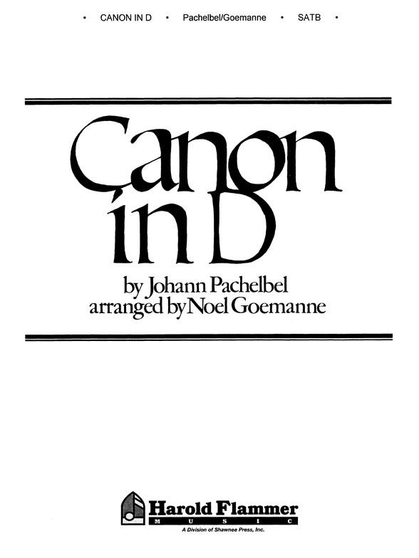 Sheet Music : Johann Pachelbel: Canon In D (SATB) (SATB