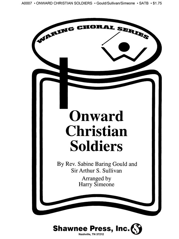 Sheet Music : Onward Christian Soldiers (SATB) (SATB)