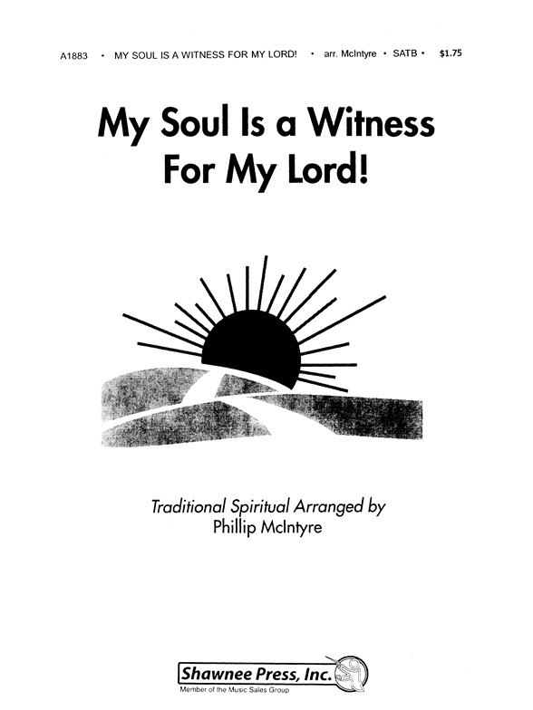 Sheet Music : My Soul Is A Witness For My Lord! (Choral SATB)