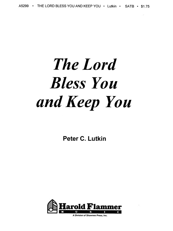 Sheet Music : Peter C. Lutkin: The Lord Bless You and Keep