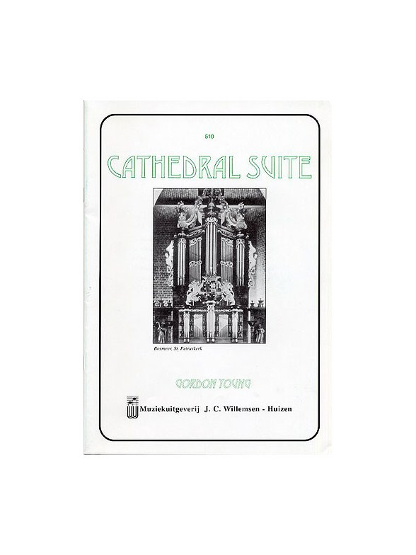 Sheet Music : Gordon Young: Cathedral Suite (Organ)
