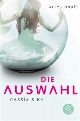 https://i0.wp.com/s3-eu-west-1.amazonaws.com/cover.allsize.lovelybooks.de/cassia___ky___die_auswahl__bd_1-9783596188352_xxl.jpg?w=640