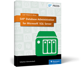 SAP Database Administration for MS SQL Server  HowTo Guide  by SAP PRESS