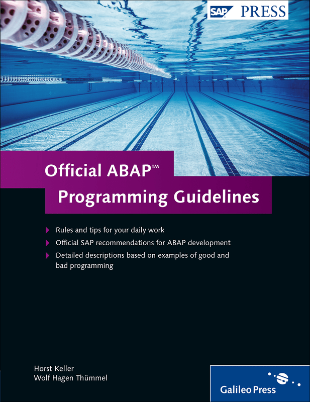 Official ABAP Programming Guidelines von Horst Kelle  by SAP PRESS