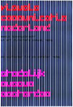 Wim Crouwel, 'Visuele communicatie Nederland', 1969. Collectie Stedelijk Museum Amsterdam