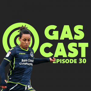 GasCast Bristol Rovers Podcast Episode 30