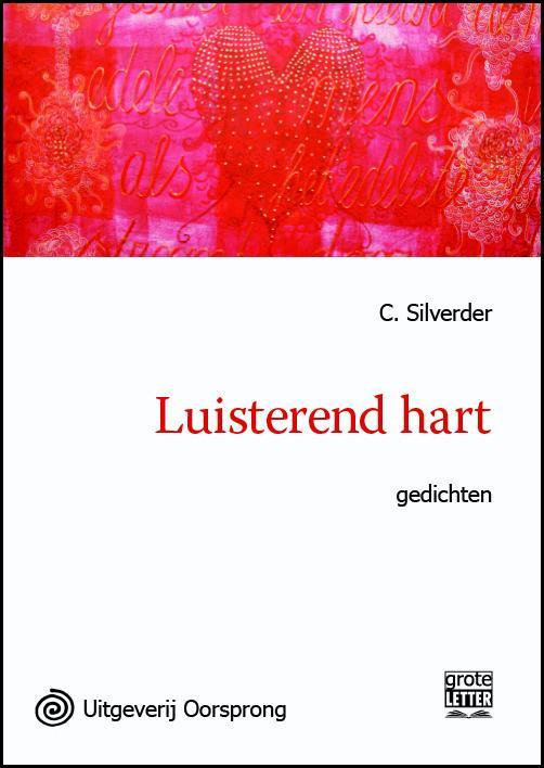 Boek Luisterend hart  grote letter uitgave  Geschreven door C Silverder