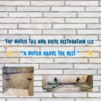 top notch tile and home restoration