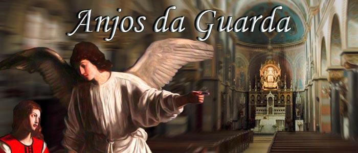 Anjos da Guarda - História dos Santos e Anjos - Revista Católica Arautos do Evangelho
