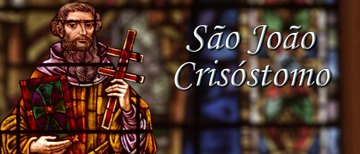 São João Crisóstomo - Boca de Ouro - História dos Santos e Anjos - Revista Católica Arautos do Evangelho