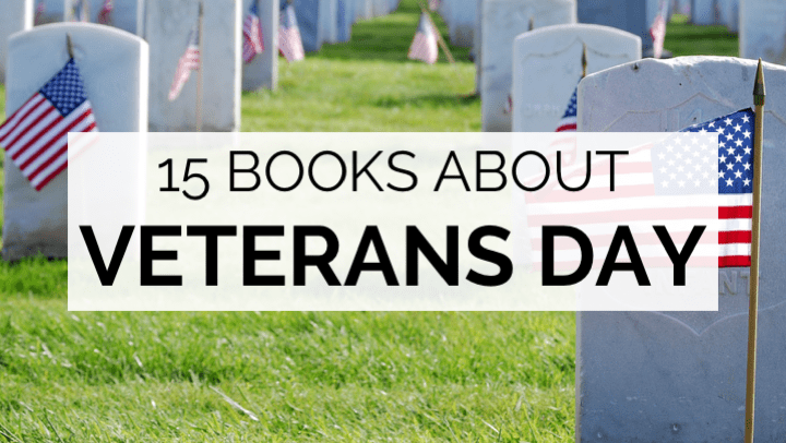 15 Books About Veterans Day