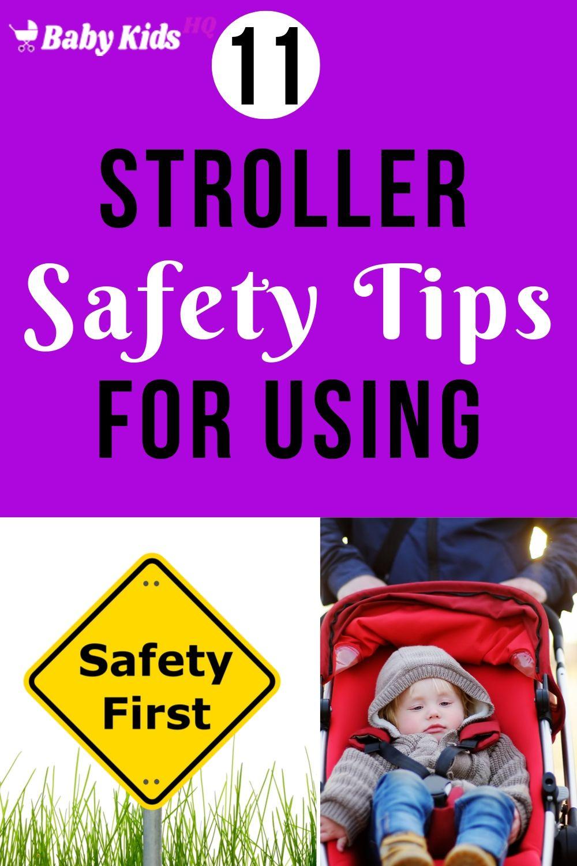 11 Stroller Safety Tips For Using