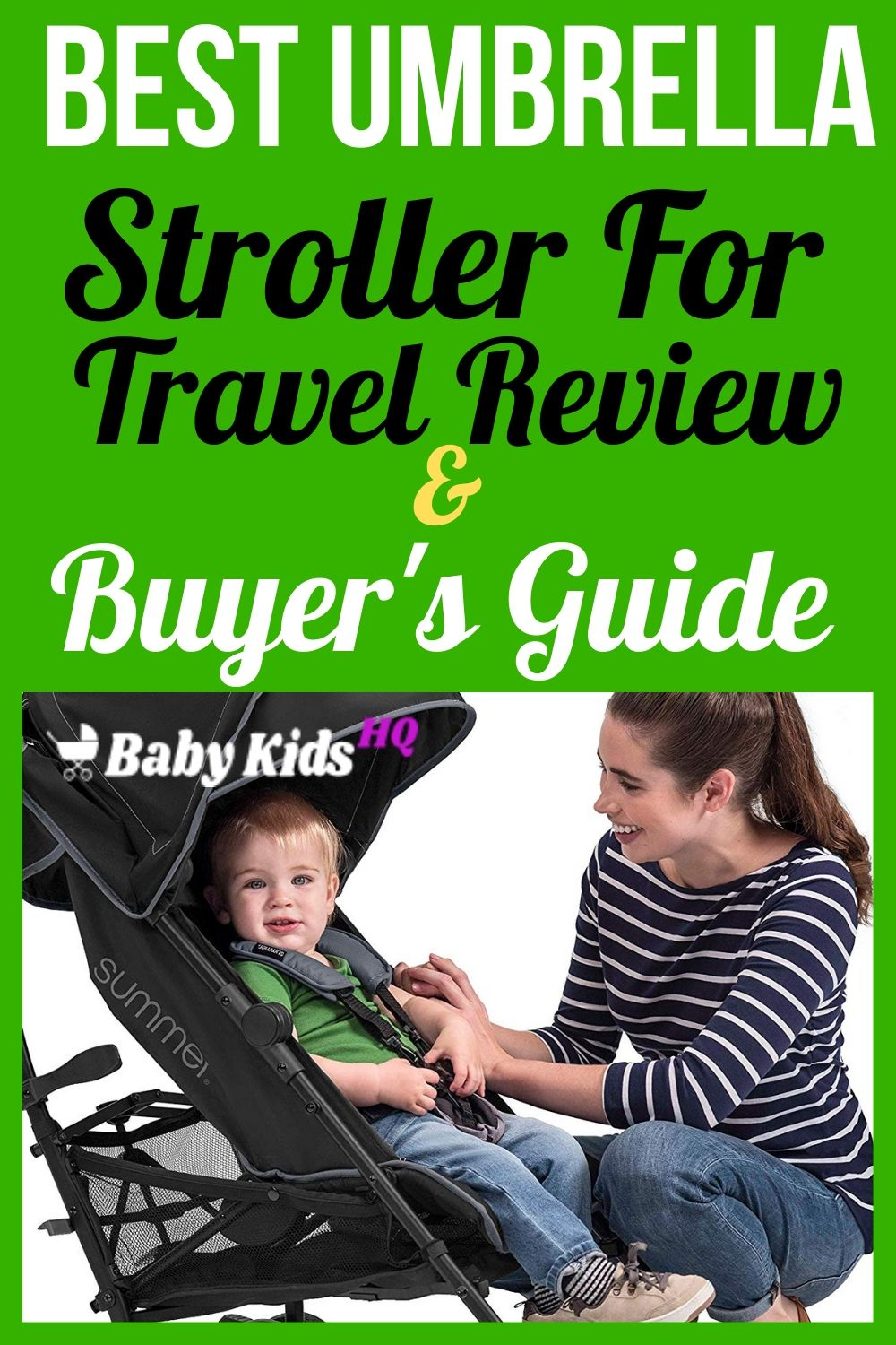 Best Umbrella Stroller For Travel Review And Buyer's Guide.
