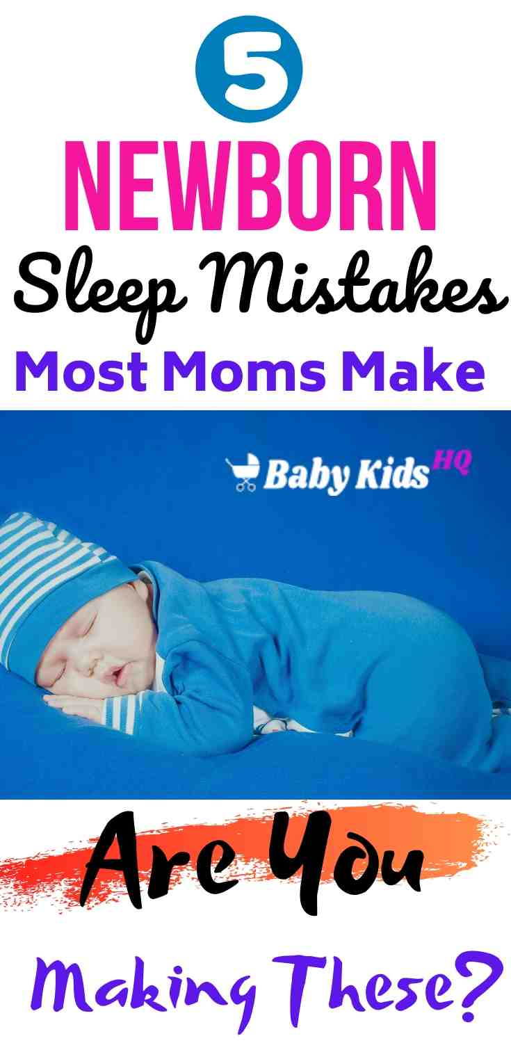 5 Newborn Sleep Mistakes Most Moms Make – Are You Making These? 2