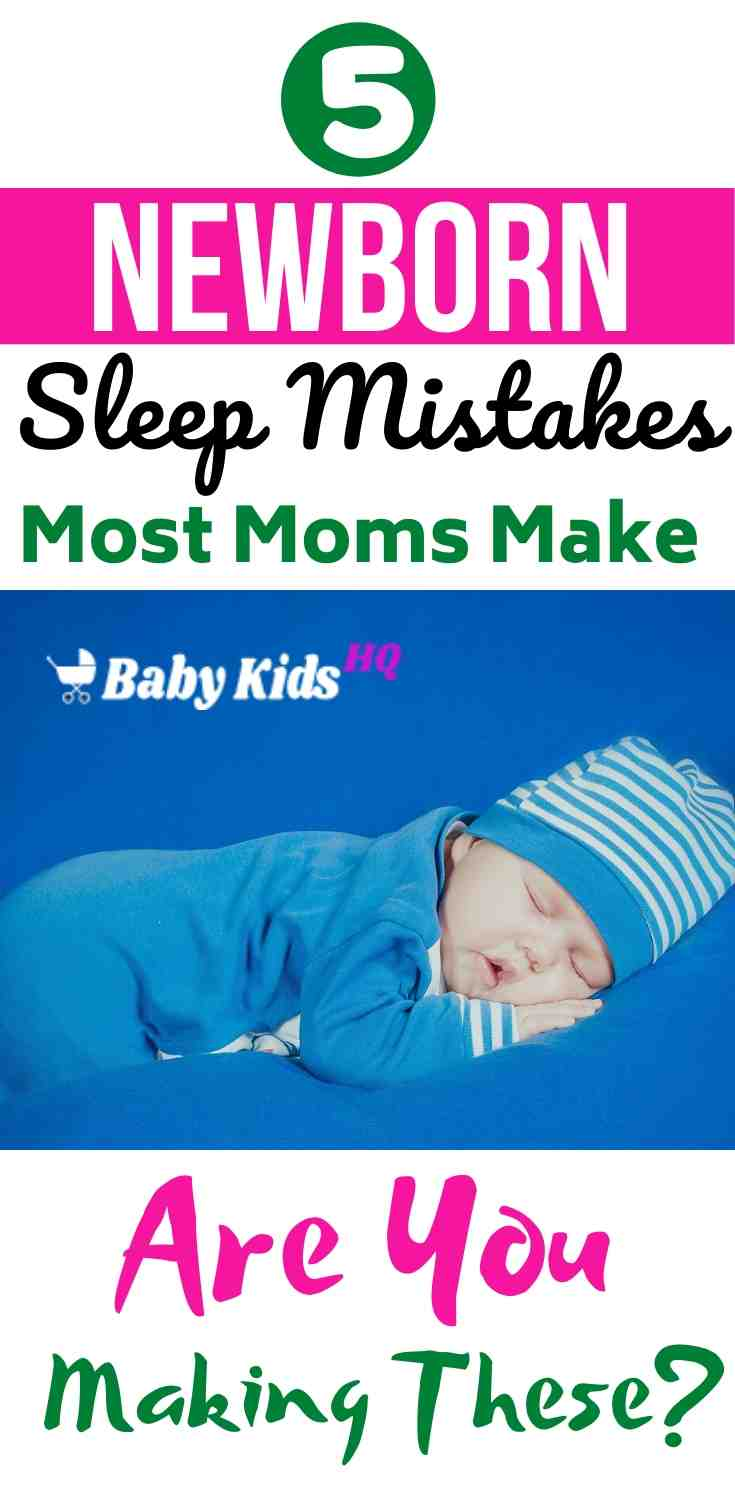 5 Newborn Sleep Mistakes Most Moms Make – Are You Making These? 1