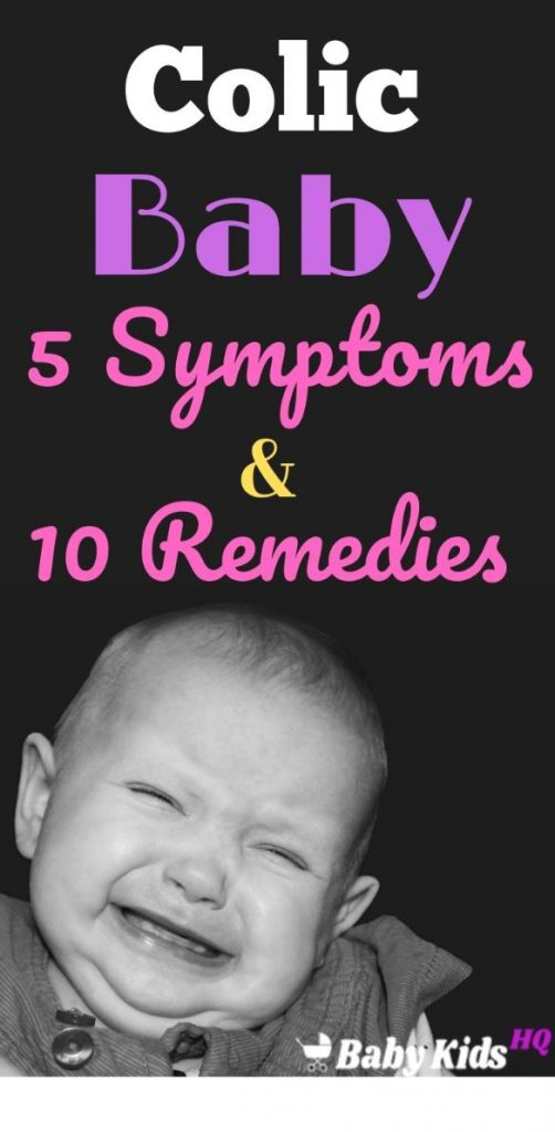 Colic In Babies 5 Symptoms & 10 Remedies To Soothe Colic Baby!!