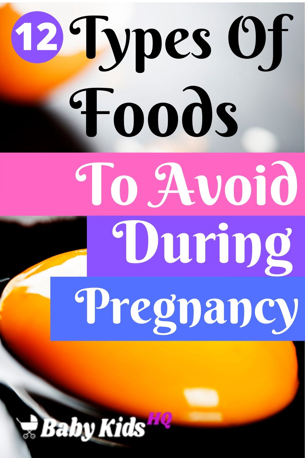 12 Types Of Foods Or Meals To Avoid During Pregnancy