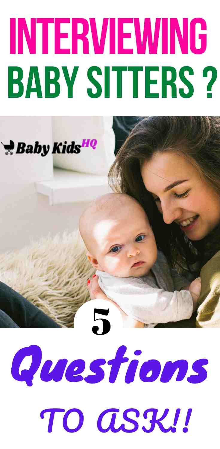 Interviewing Babysitters: 5 Crucial Questions Every Parent Must Ask!! 1