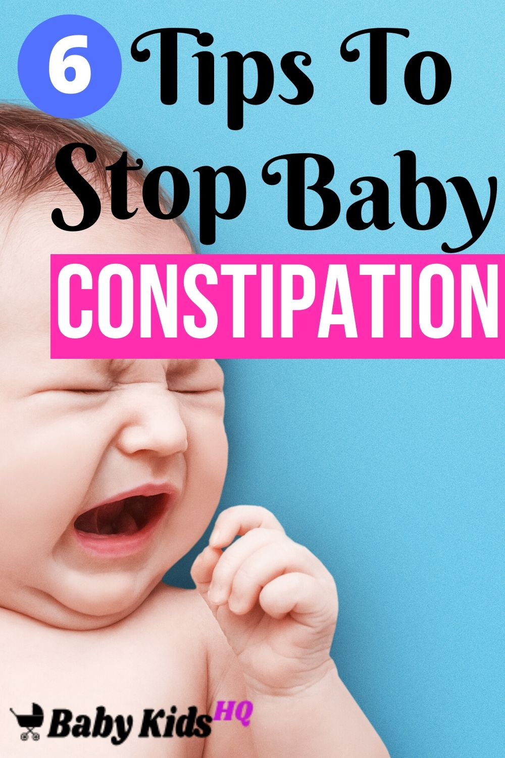 6 Tips To Stop Baby Constipation