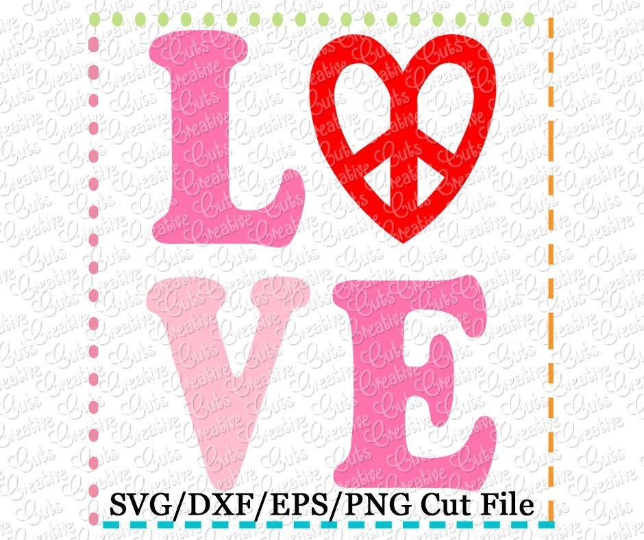 Download Love Peace Heart Cutting File SVG DXF EPS - Creative Appliques