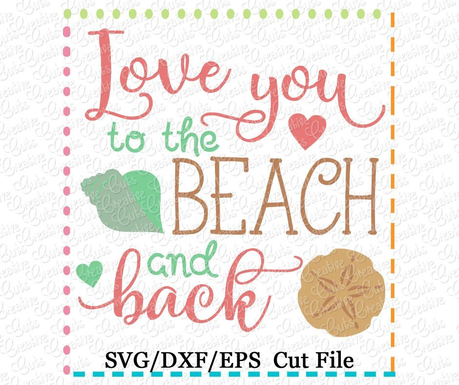 Download Love You To The Beach and Back Cutting File SVG DXF EPS ...