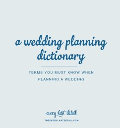 a wedding planning dictionary terms you must know when planning a wedding [ 900 x 900 Pixel ]