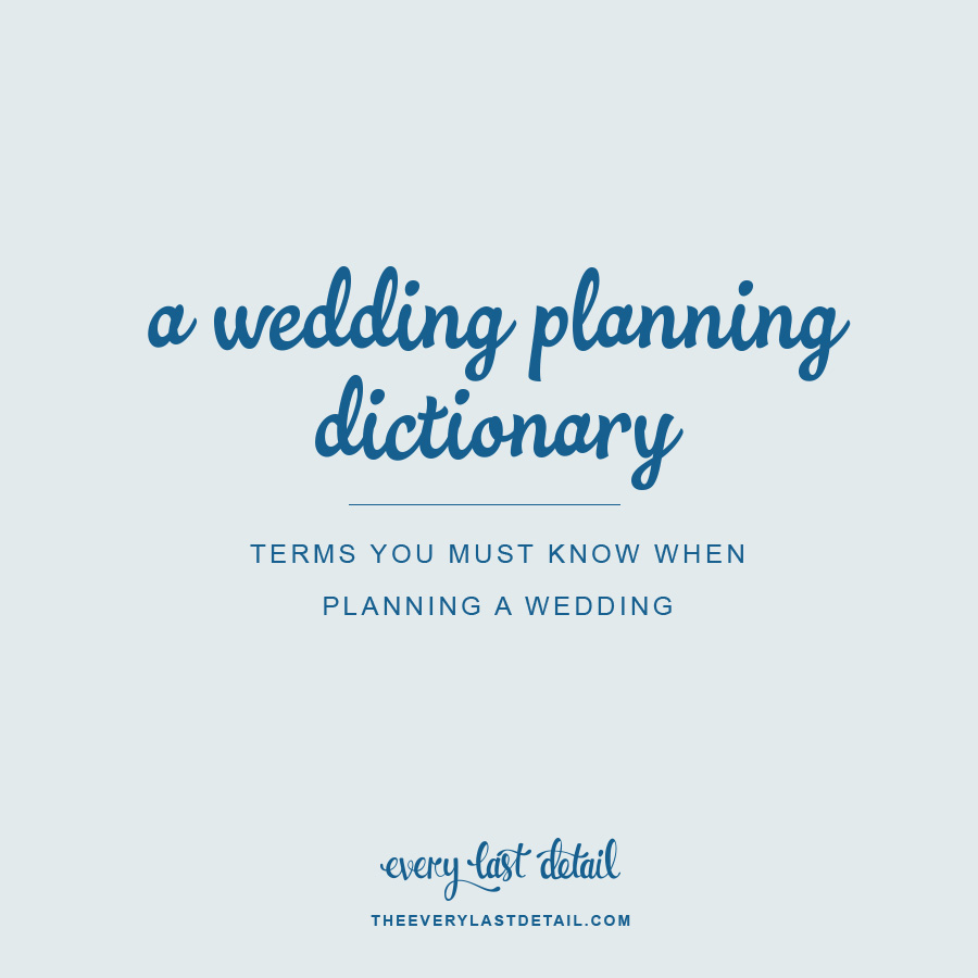 hight resolution of a wedding planning dictionary terms you must know when planning a wedding