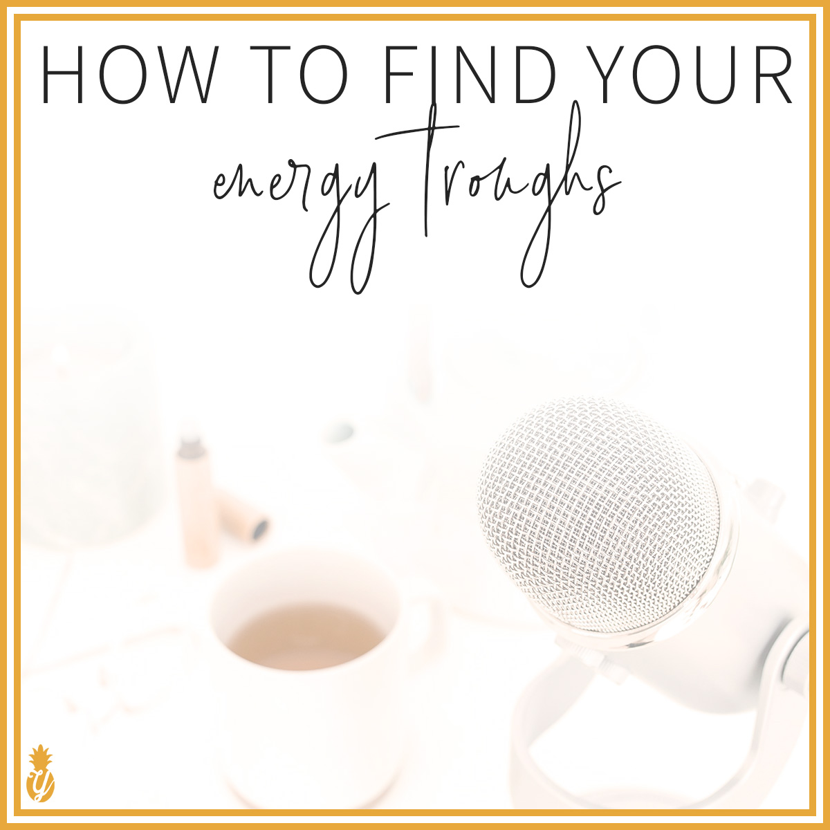 How to find your energy troughs and why you should