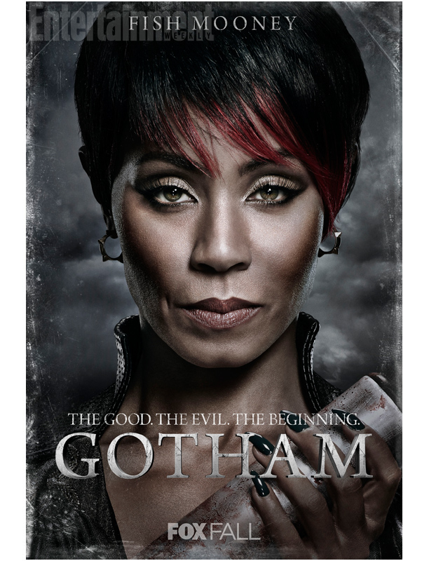 Fish Mooney (Jada Pinkett Smith): A new character to this world — an underworld gangster, club owner and boss of Cobblepot.