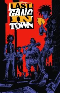 LAST GANG IN TOWN #1