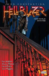 HELLBLAZER TP VOL 12 HOW TO PLAY WITH FIRE